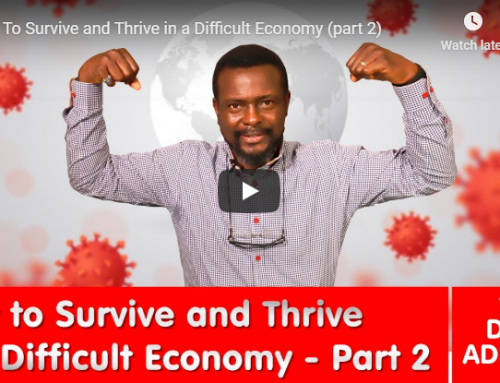 How To Survive and Thrive in a Difficult Economy (part 2)